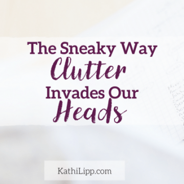 Sneaky Way Clutter Invades our Heads