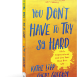 Enter to win a copy of You Don't Have to Try So Hard when you leave a comment here by Oct. 1