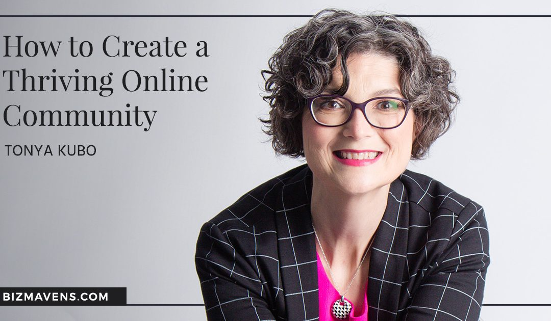 Biz Mavens Podcast: Unlocking the Secret to Thriving Online Communities
