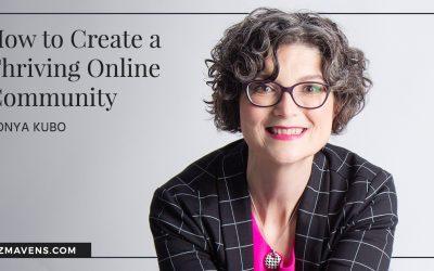 Biz Mavens Podcast: Unlocking the Secret to Thriving Online Communities