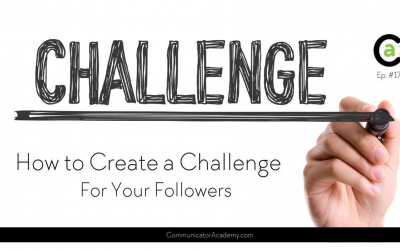 Communicator Academy: How to Create a Challenge for Your Followers